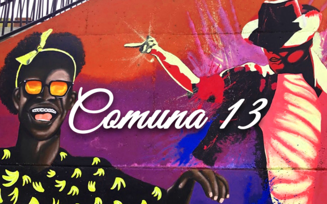 Inside Comuna 13: A Neighborhood Revitalized Through Art